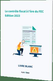 Le contrôle fiscal à l'ère du FEC - Runview