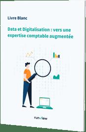 Data et digitalisation : vers une expertise comptable augmentée - Runview